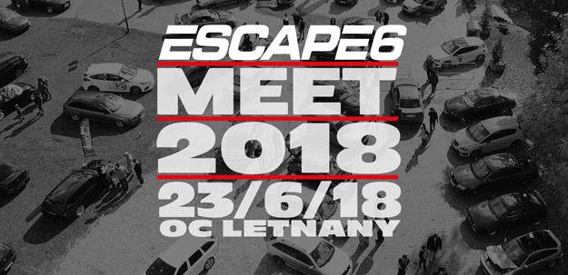 Tuningový sraz Escape6 Meet 2018 se blíží!