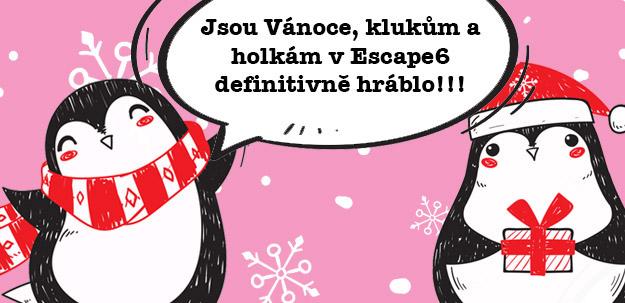 Klukům a holkám v Escape6 definitivně hráblo!