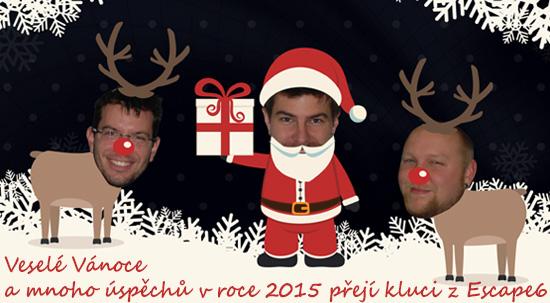 Veselé Vánoce a štastný Nový rok přejí kluci z Escape6 s.r.o.!